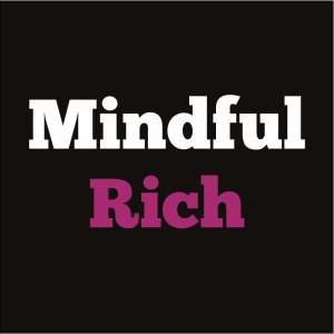 Mindful Rich