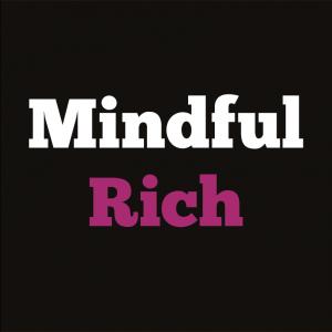 Mindful Rich