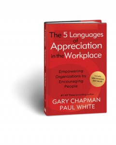 Mindful Rich Work - The 5 languages of Appreciation in the Workplace - Gary Chapman Paul White